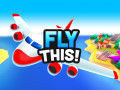 Games Fly THIS!