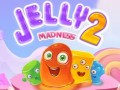 Games Jelly Madness 2