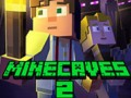 Games Minecaves 2